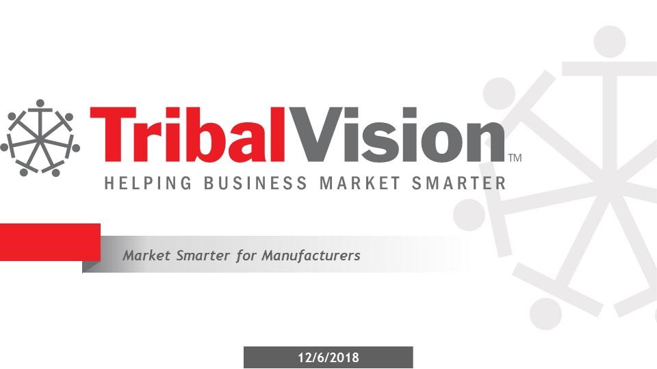TribalVisions-webinar-market-smarter-for-manufactures